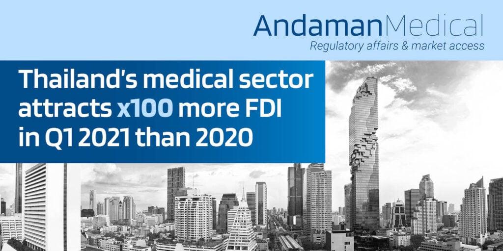 thailand medical sector increase in fdi andaman medical regulatory affairs